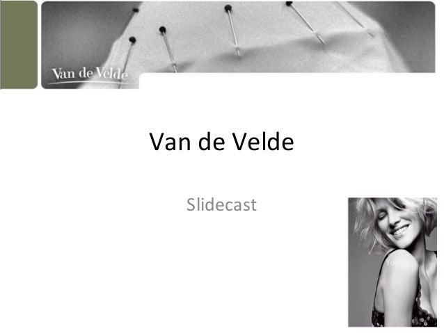 Van de Velde Slidecast
