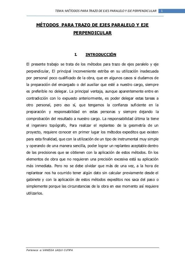 Pertenece a: VANESSA LAQUI CUTIPA 1TEMA: MÉTODOSPARA TRAZODE EJES PARALELOY EJE PERPENDICULAR MÉTODOS PARA TRAZO DE EJES P...