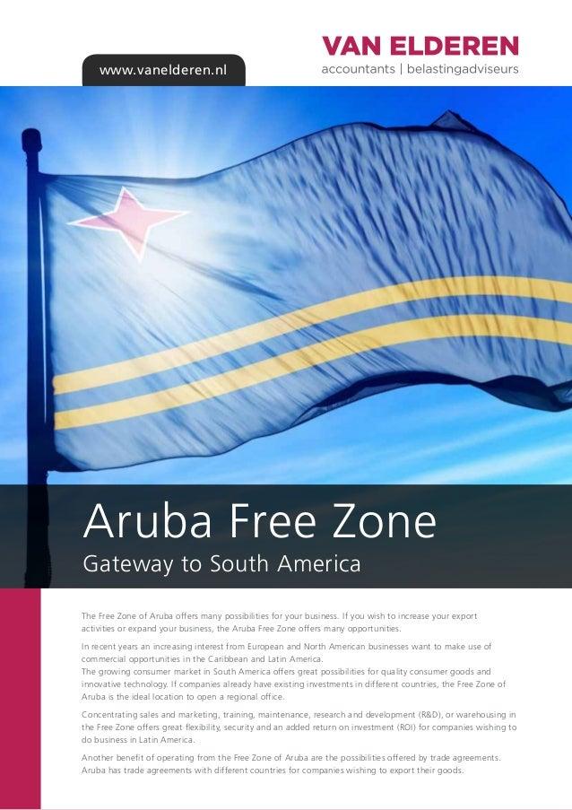 Aruba free zone gateway to south america van elderen accountants m vanelderen aruba free zone gateway to south america the free zone of freerunsca Images