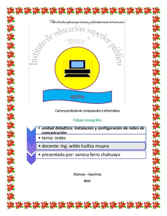 """""""Añodeladiversificaciónproductivaydelfortalecimientodelaeducación"""" Carreraprofesional:computacióneinformática Trabajomonog..."""
