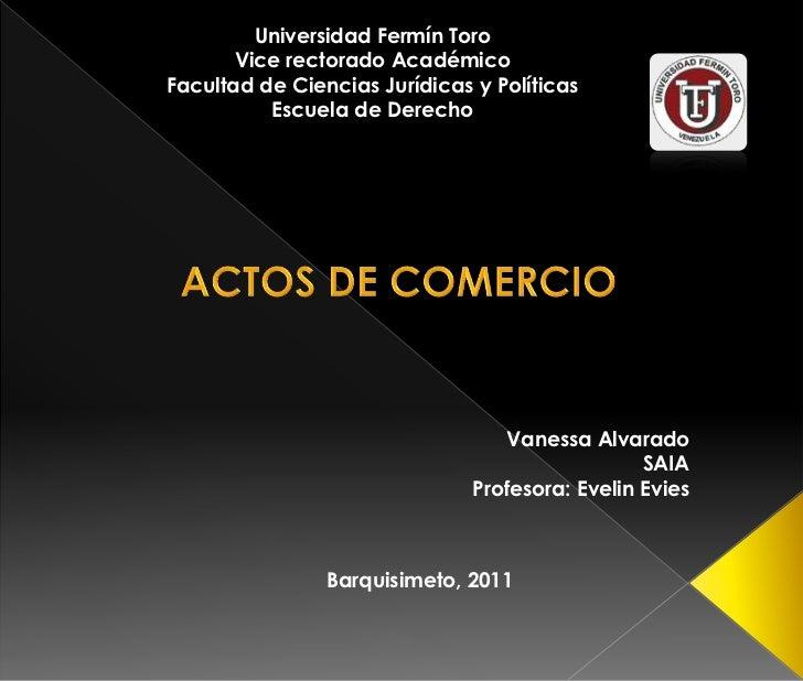 Universidad Fermín Toro       Vice rectorado AcadémicoFacultad de Ciencias Jurídicas y Políticas          Escuela de Derec...