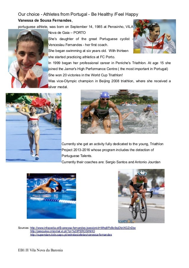 Our choice - Athletes from Portugal - Be Healthy /Feel HappyVanessa de Sousa Fernandes,portuguese athlete, was born on Sep...