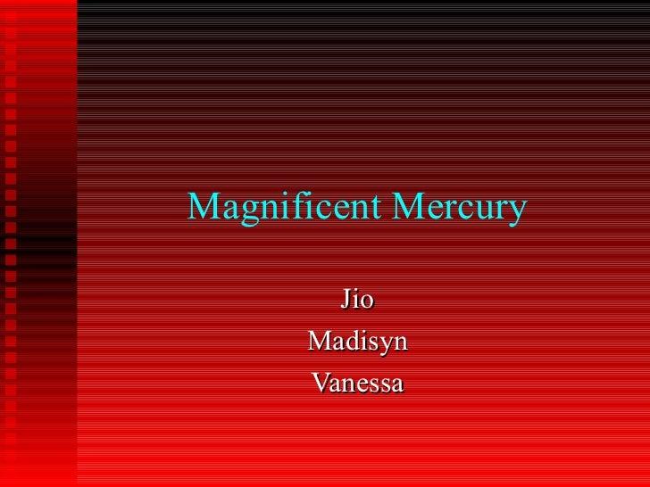Magnificent Mercury Jio Madisyn Vanessa