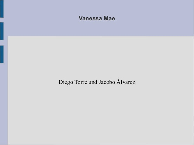 Vanessa Mae Diego Torre und Jacobo Álvarez