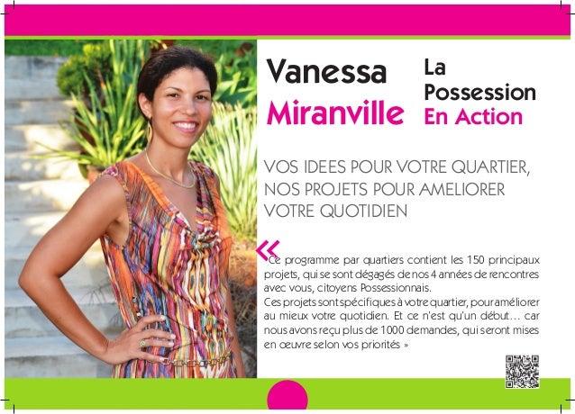 Vanessa Miranville La Possession En Action VOS IDEES POUR VOTRE QUARTIER, NOS PROJETS POUR AMELIORER VOTRE QUOTIDIEN «Ce p...