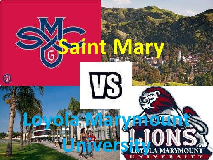 Saint MaryLoyola Marymount    University