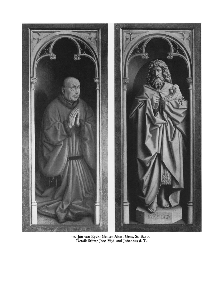 2.   Jan van Eyck, Genter Altar, Gent, St. Bavo,      Detail: Stifter Joos Vijd und Johannes d. T.