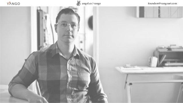 angel.co/vango founders@vangoart.com