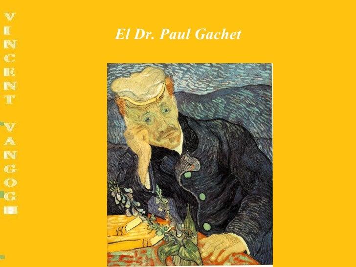 El Dr. Paul Gachet