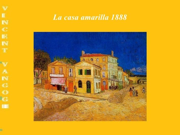 La casa amarilla 1888