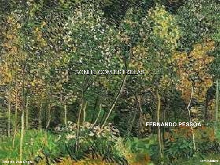 SONHE COM ESTRELAS FERNANDO PESSOA
