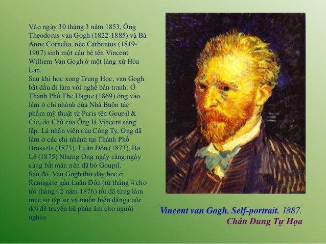 Vincent van Gogh. Self-portrait. 1887. Chân Dung Tự Họa Vào ngày 30 tháng 3 năm 1853, Ông Theodorus van Gogh (1822-1885) v...