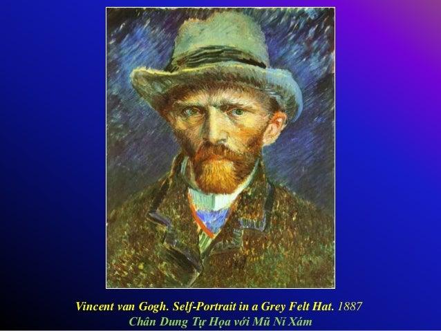 Vincent van Gogh. Self-Portrait in a Grey Felt Hat. 1887 Chân Dung Tự Họa với Mũ Nỉ Xám