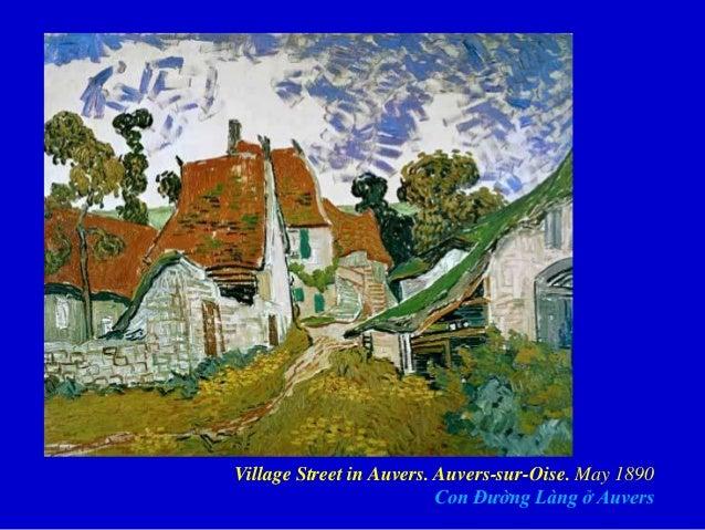 Village Street in Auvers. Auvers-sur-Oise. May 1890 Con Đường Làng ở Auvers