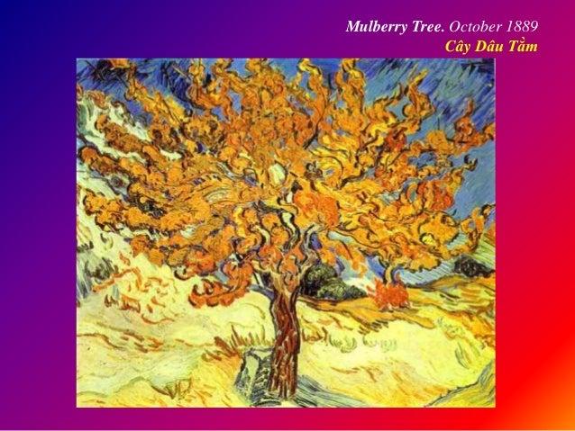 Mulberry Tree. October 1889 Cây Dâu Tằm