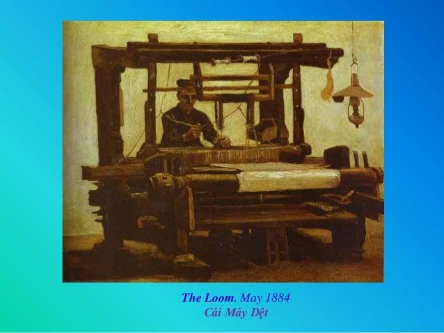 â The Loom. May 1884 Cái Máy Dệt