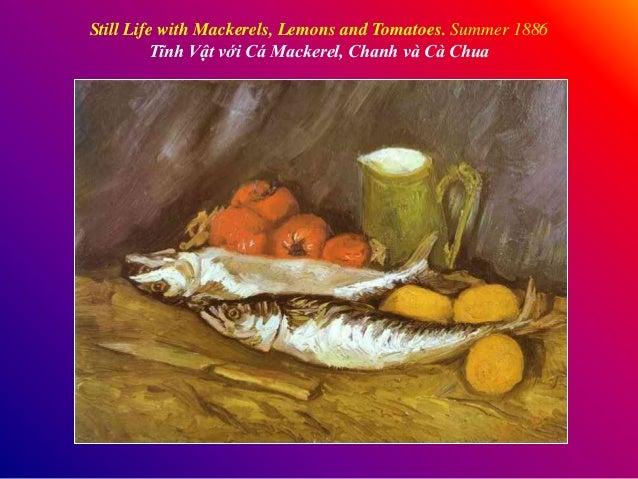Still Life with Mackerels, Lemons and Tomatoes. Summer 1886 Tĩnh Vật với Cá Mackerel, Chanh và Cà Chua