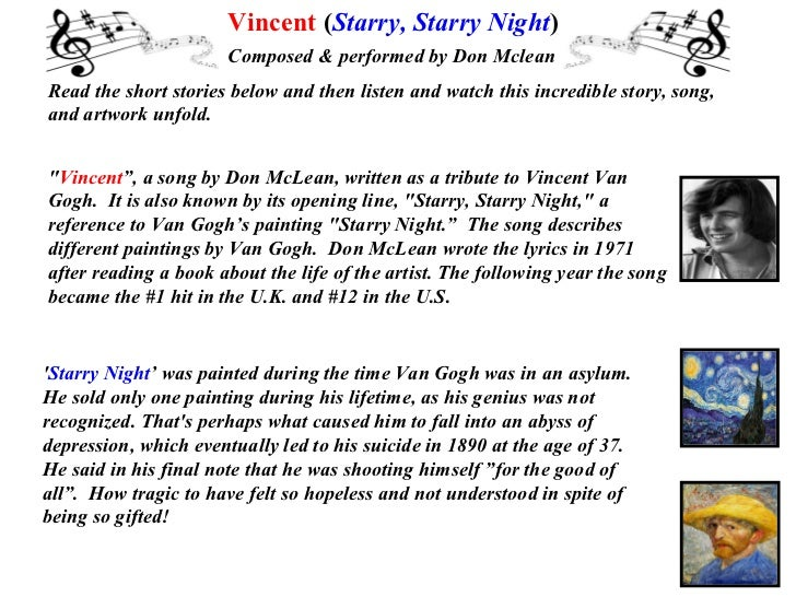 Vincent (Starry, Starry Night)                      Composed & performed by Don McleanRead the short stories below and the...