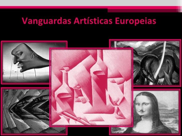 Vanguardas Artísticas Europeias