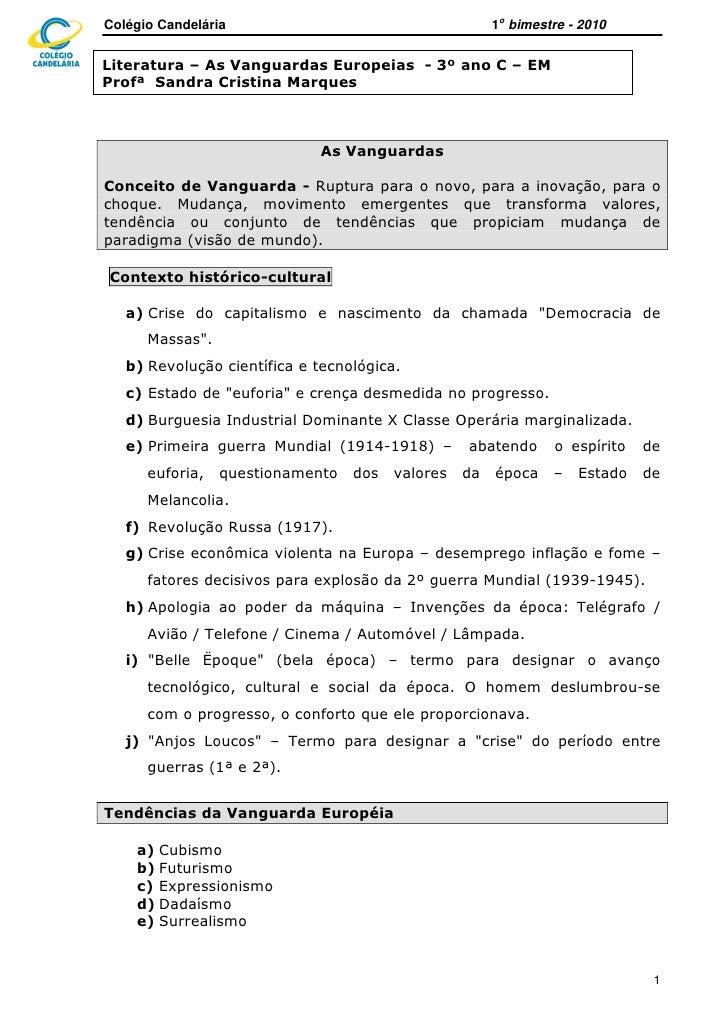 Colégio Candelária                                     1o bimestre - 2010  Literatura – As Vanguardas Europeias - 3º ano C...