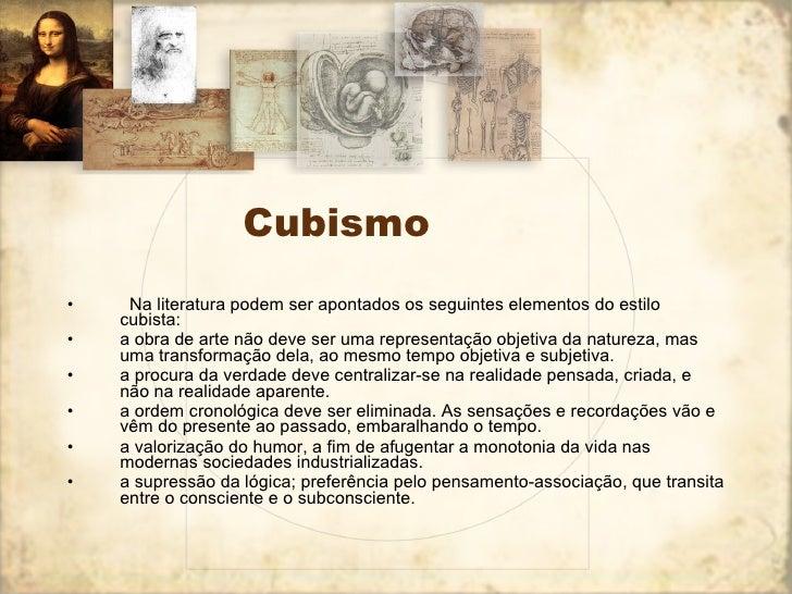 Cubismo <ul><li>  Na literatura podem ser apontados os seguintes elementos do estilo cubista:  </li></ul><ul><li>a obra d...