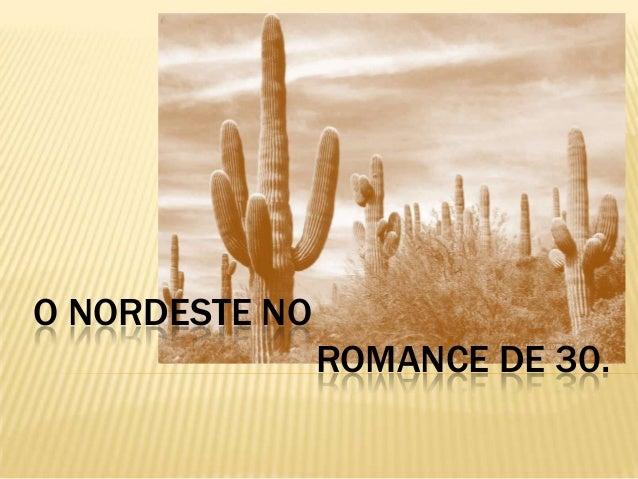 O NORDESTE NO ROMANCE DE 30.