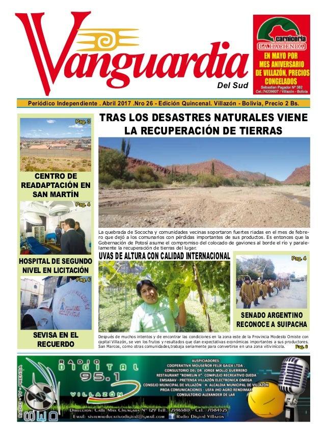 Del Sud Periódico Independiente . Abril 2017 .Nro 26 - Edición Quincenal. Villazón - Bolivia, Precio 2 Bs. HOSPITAL DE SEG...