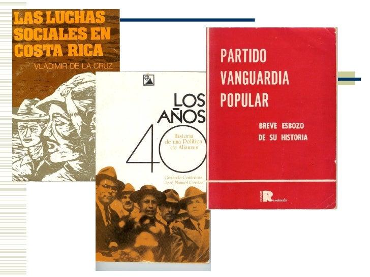 """""""El Partido Comunista en              Costa Rica"""" Ricardo Alfaro Vargas Wilmer Torrentes Espinoza Alberto Salas Arguedas"""