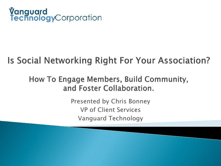 Presented by Chris Bonney    VP of Client Services   Vanguard Technology