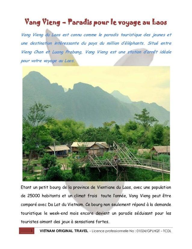 Vang Vieng – Paradis pour le voyage au Laos Vang Vieng du Laos est connu comme le paradis touristique des jeunes et une de...