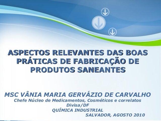 Powerpoint Templates VMGC Powerpoint Templates ASPECTOS RELEVANTES DAS BOASASPECTOS RELEVANTES DAS BOAS PRÁTICAS DE FABRIC...