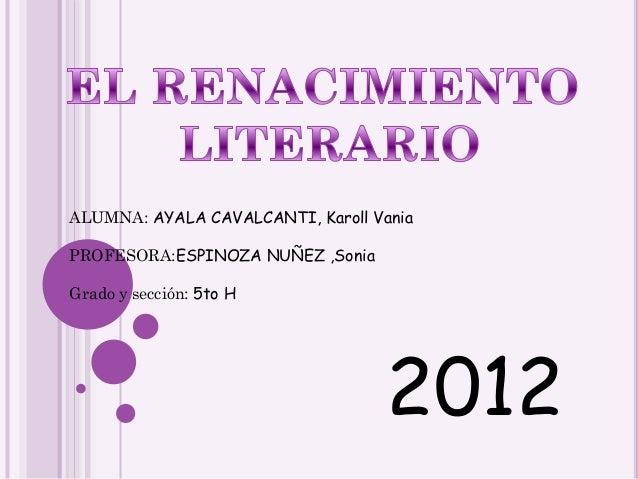 ALUMNA: AYALA CAVALCANTI, Karoll VaniaPROFESORA:ESPINOZA NUÑEZ ,SoniaGrado y sección: 5to H                               ...