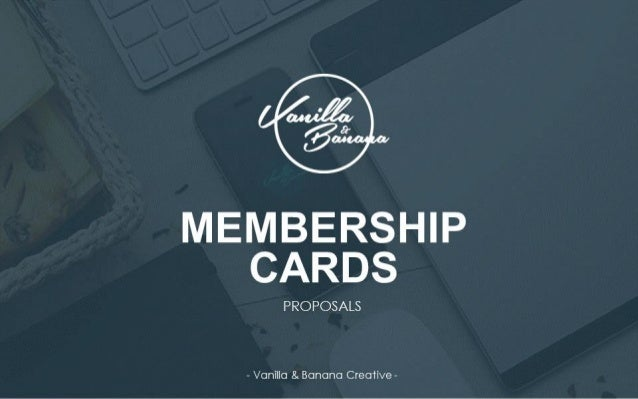 MEMBERSHIP CARD DESIGN - SHOWCASE