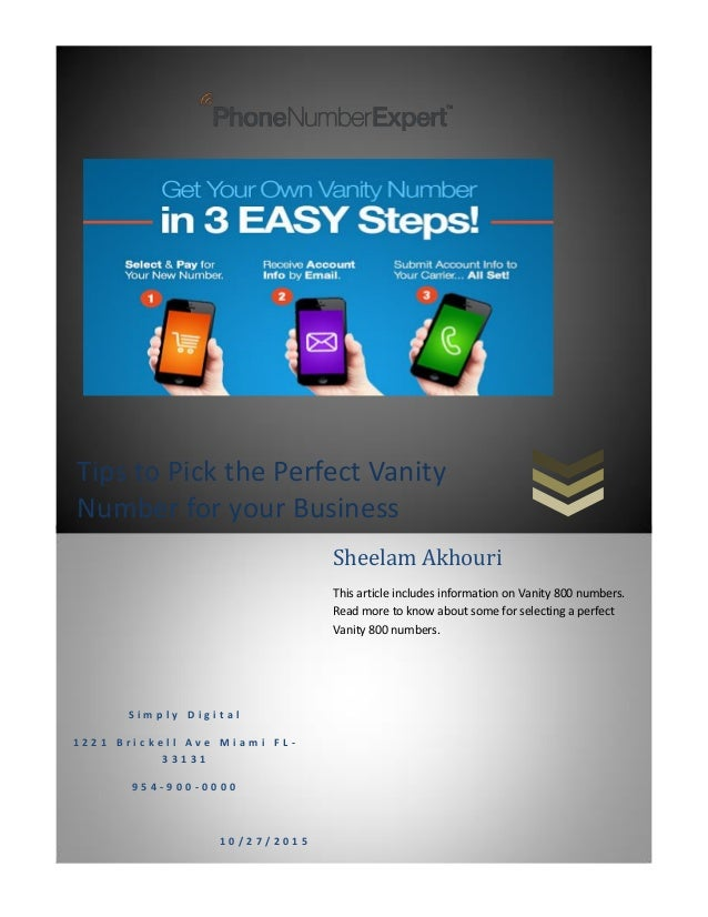 Tips to Pick the Perfect Vanity Number for your Business S i m p l y D i g i t a l 1 2 2 1 B r i c k e l l A v e M i a m i...