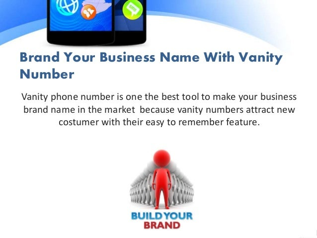 Superb 4. Brand Your Business Name With Vanity Number ...
