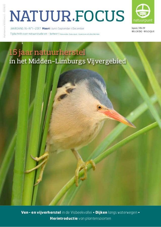 NATUUR•FOCUS Tijdschrift over natuurstudie en - beheer I Retouradres: Natuurpunt • Coxiestraat 11 B-2800 Mechelen Afgiftek...