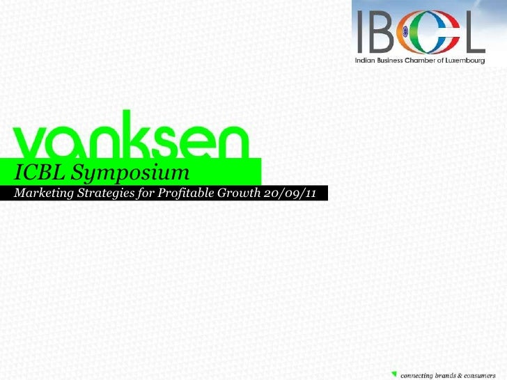 ICBL Symposium <br />Marketing Strategies for Profitable Growth 20/09/11  <br />