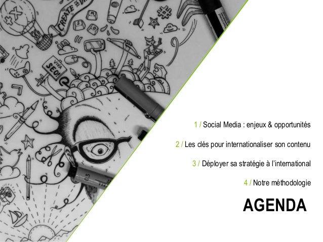 Développer sa stratégie Social Media à l'international Slide 2
