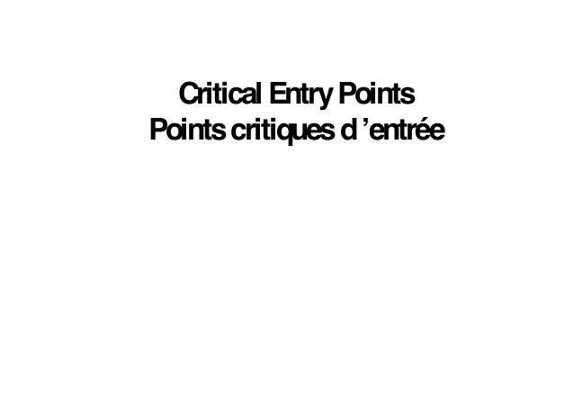 Critical EntryPointsPointscritiquesd'entrée