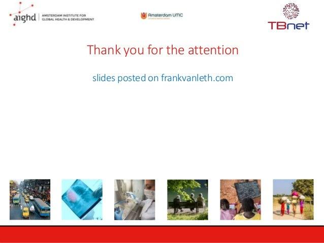 Thank you for the attention slides posted on frankvanleth.com