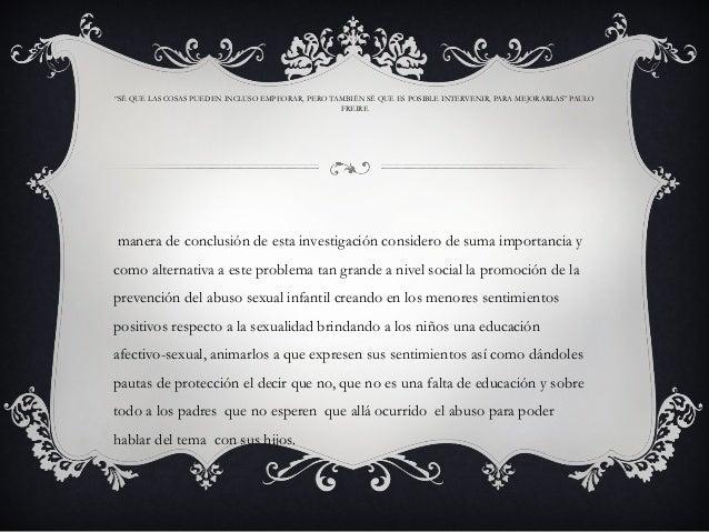 """""""SÉ QUE LAS COSAS PUEDEN INCLUSO EMPEORAR, PERO TAMBIÉN SÉ QUE ES POSIBLE INTERVENIR, PARA MEJORARLAS"""" PAULO FREIRE manera..."""