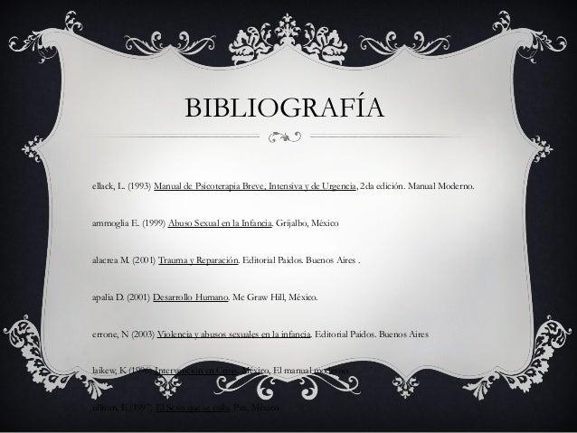 BIBLIOGRAFÍA ellack, L. (1993) Manual de Psicoterapia Breve, Intensiva y de Urgencia, 2da edición. Manual Moderno. ammogli...