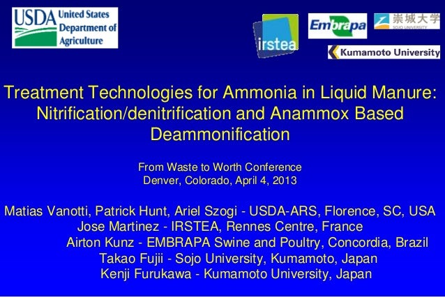 Treatment Technologies for Ammonia in Liquid Manure:Nitrification/denitrification and Anammox BasedDeammonificationFrom Wa...