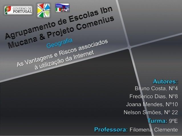  Este trabalho surgiu no âmbito do projeto Comenius. No qual,a professora Filomena Clemente sugeriu-nos que fizéssemosum ...