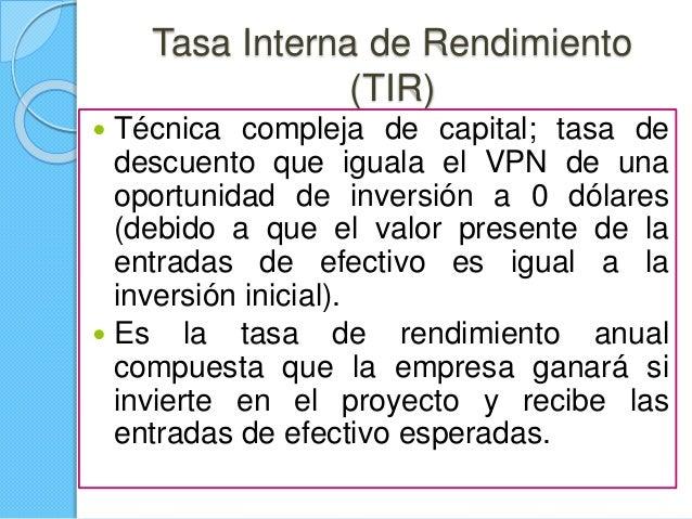 """ Matemáticamente, la TIR es el valor de """"i"""" en la ecuación del VPN. TIR  Criterios de decisión:  Si la TIR es mayor que..."""