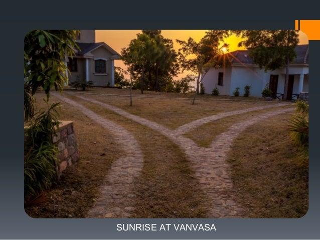 SUNRISE AT VANVASA
