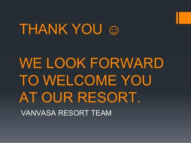 Vanvasa resort introduction