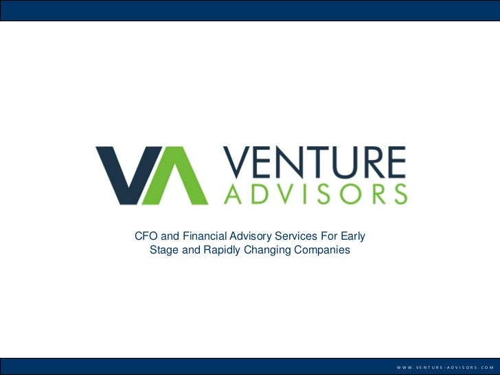 CFO and Financial Advisory Services For Early  Stage and Rapidly Changing Companies                                       ...