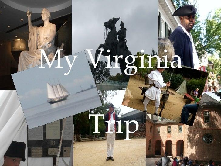 My Virginia   Trip