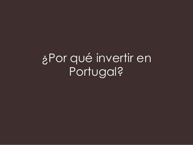 ¿Por qué invertir en Portugal?